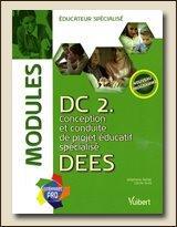 Éducateur, ce métier impossible - livre DC2 conception et conduite de projet éducatif spécialisé dees
