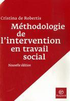 Éducateur, ce métier impossible - livre christina de robertis méthodologie intervention travail social