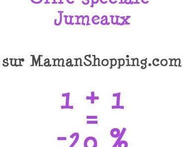 Maman shopping chouchoute les parents de jumeaux !