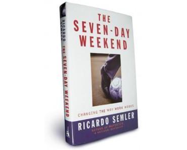 The Seven-Day Weekend de Ricardo Semler ou comment réorganiser son entreprise pour tendre vers l'Entreprise 2.0