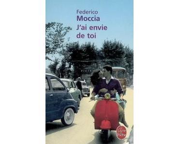 Le Roman du Dimanche : J'ai envie de toi de Federico Moccia