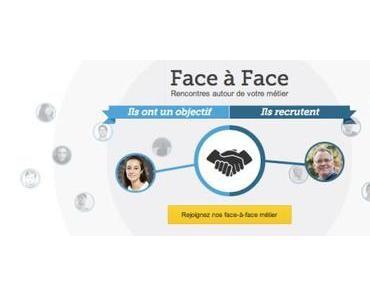 Face à Face : le nouveau RDV Viadeo pour échanger librement entre recruteurs et candidats !
