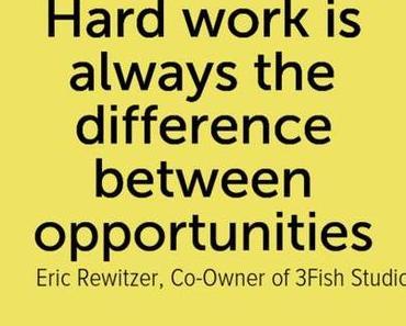 Un travail acharné est ce qui fait la différence. TOUJOURS.