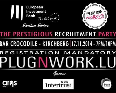 Plug&Work DeLux IT, Finance et Ingénierie revient le 17 novembre à Luxembourg
