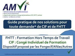Mode d'emploi (guide pratique) pour formation prise en charge au titre du CIF CDI/CDD (dont Formation HTT) : l'amélioration continue !