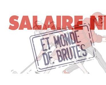 Salaire net et monde de brutes : la mini-série qui vous réconcilie avec votre situation financière