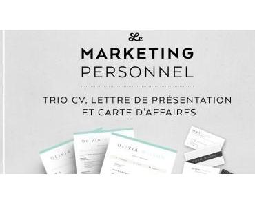 Se démarquer comme candidat :le marketing personnel